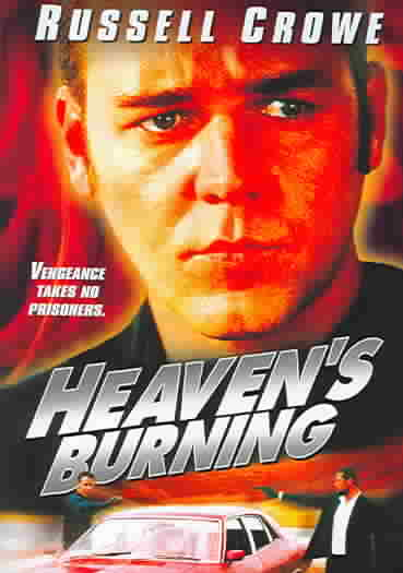 HEAVEN'S BURNING BY CROWE,RUSSELL (DVD)